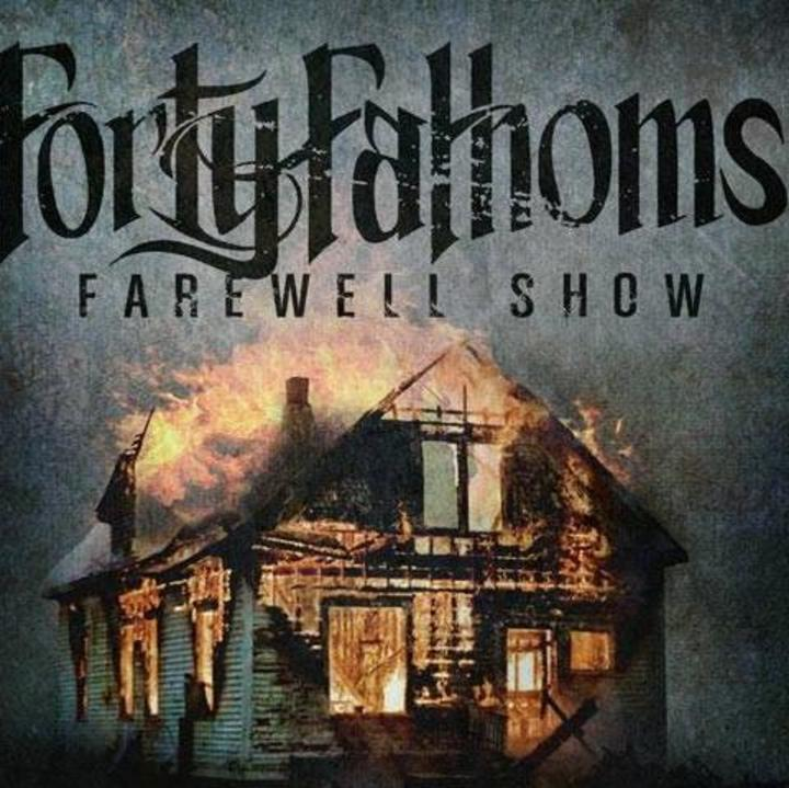 Forty Fathoms Tour Dates