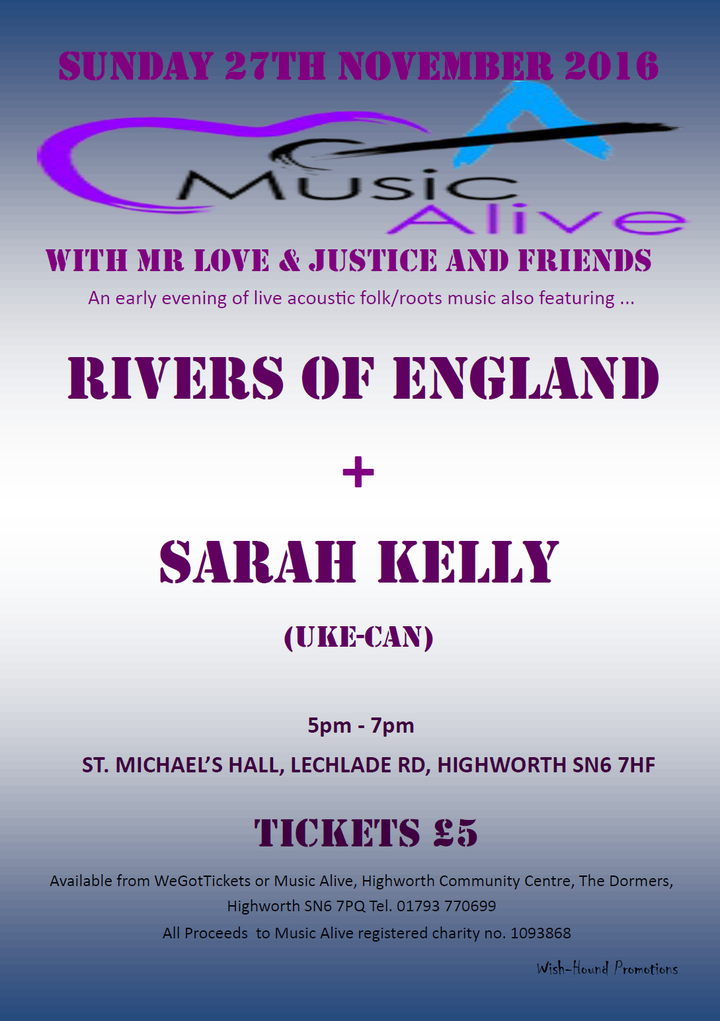 Rivers Of England @ St. Michael's Hall - Highworth, United Kingdom