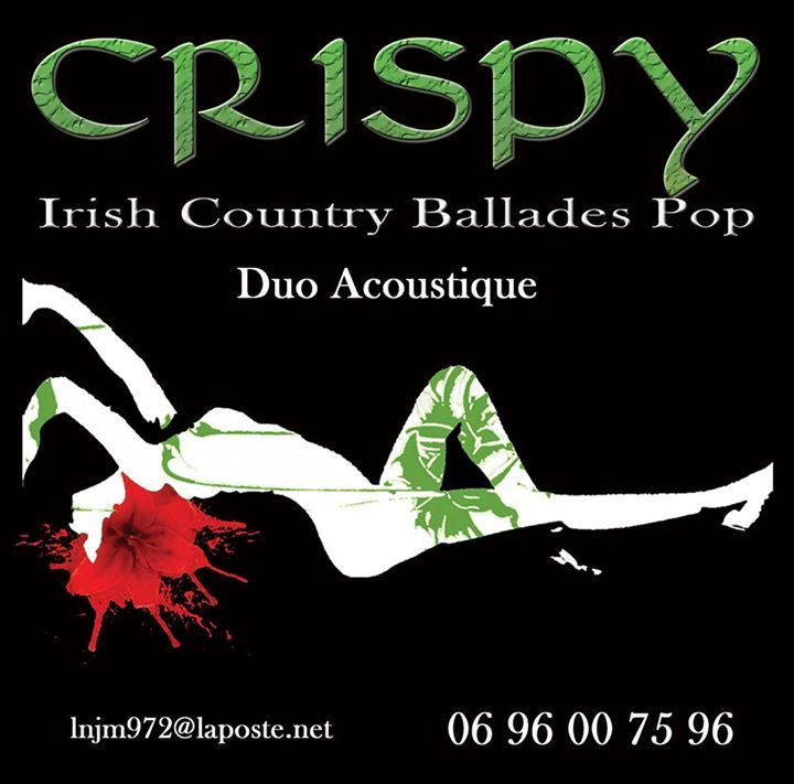 Crispy: Irish - Country - Ballades Pop @ LE PUNCH - Le Marin, Martinique