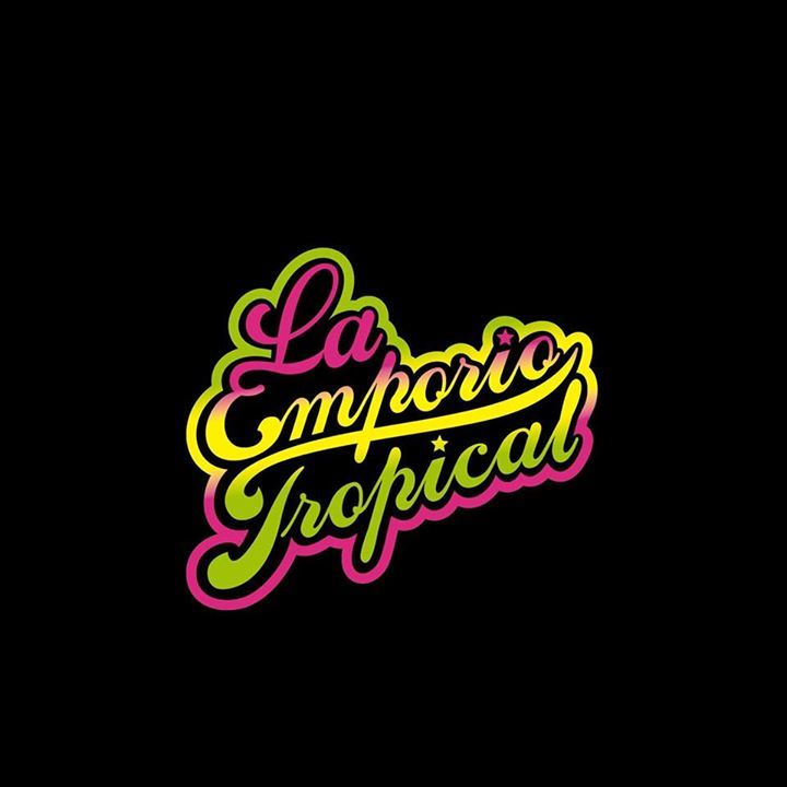 La Emporio Tropical Tour Dates