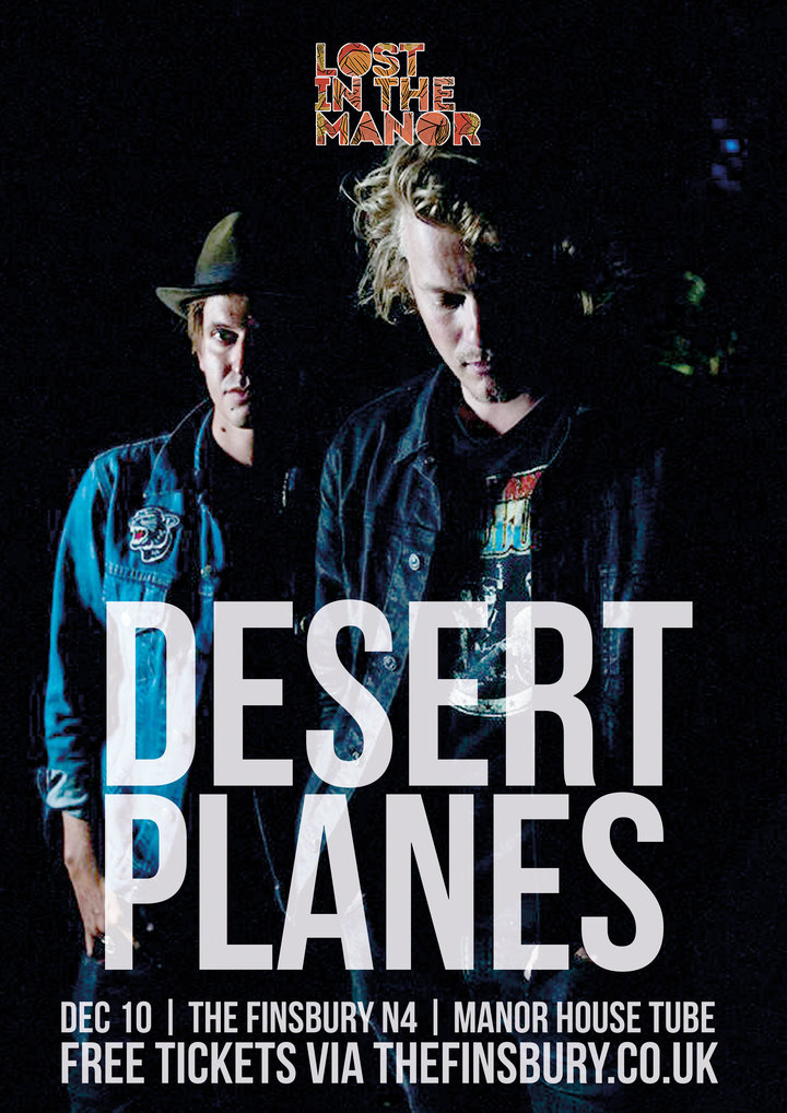 Desert Planes @ The Finsbury - London, United Kingdom