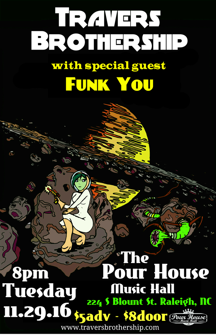 Funk You @ The Pour House Music Hall - Raleigh, NC