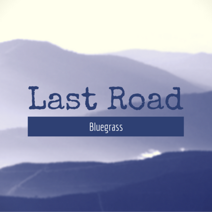Last Road Bluegrass Tour Dates