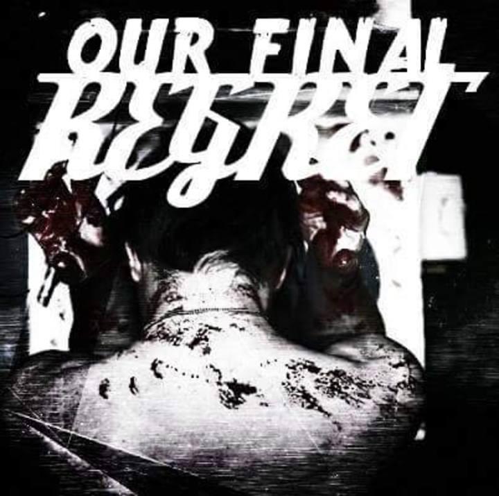 Our Final Regret Tour Dates