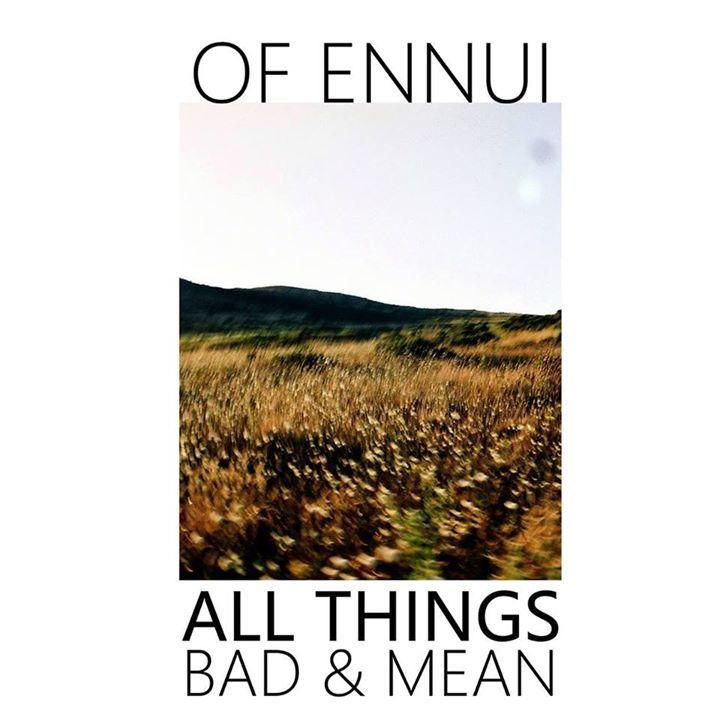 Of Ennui Tour Dates