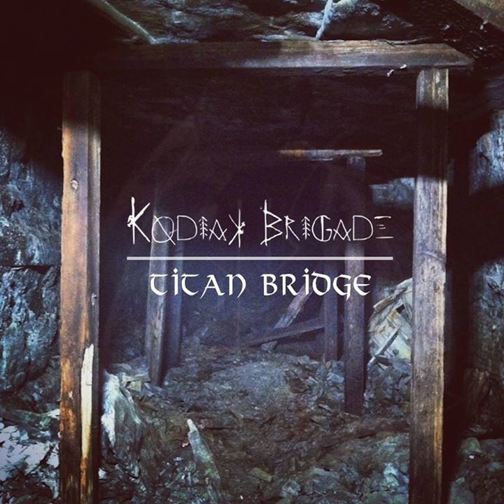 Kodiak Brigade Tour Dates