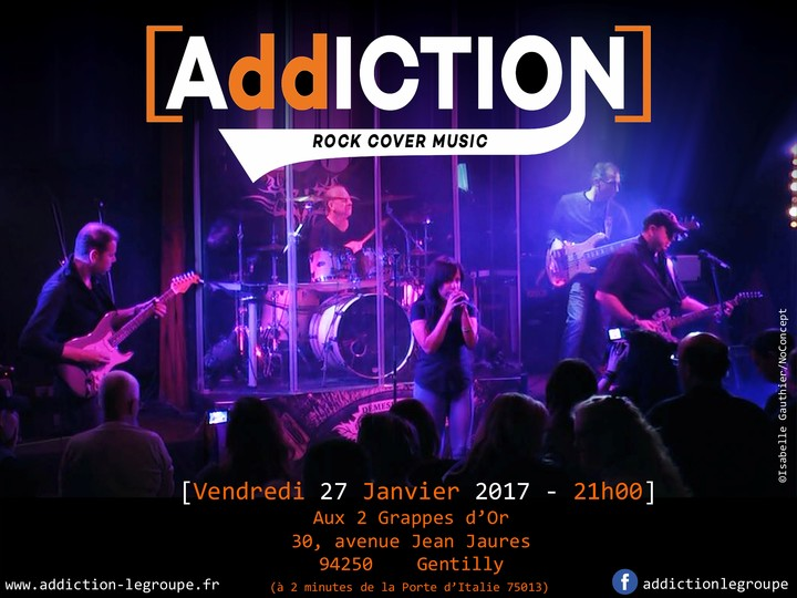 [AddICTION] @ Aux 2 Grappes d'Or - Gentilly, France