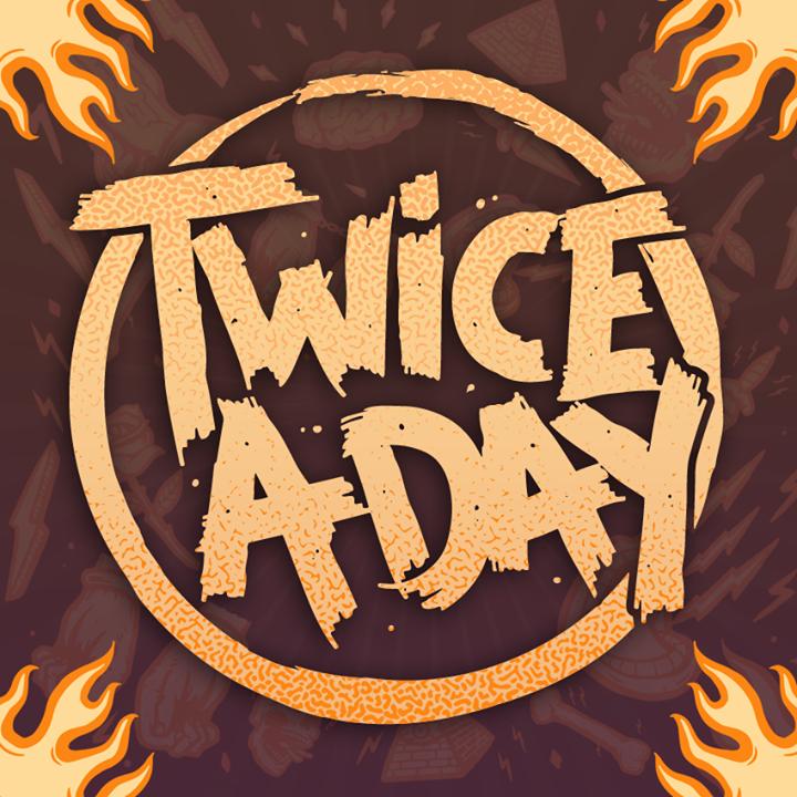 Twice A Day Tour Dates