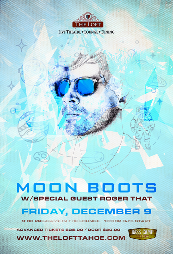 Moon Boots @ The Loft Theatre - South Lake Tahoe, CA