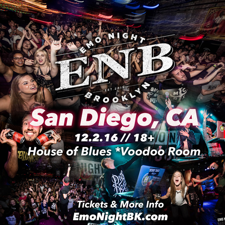 Emo Night Brooklyn @ House of Blues: Voodoo Room - San Diego, CA