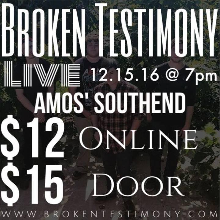 Broken Testimony @ Amos' Southend  - Charlotte, NC
