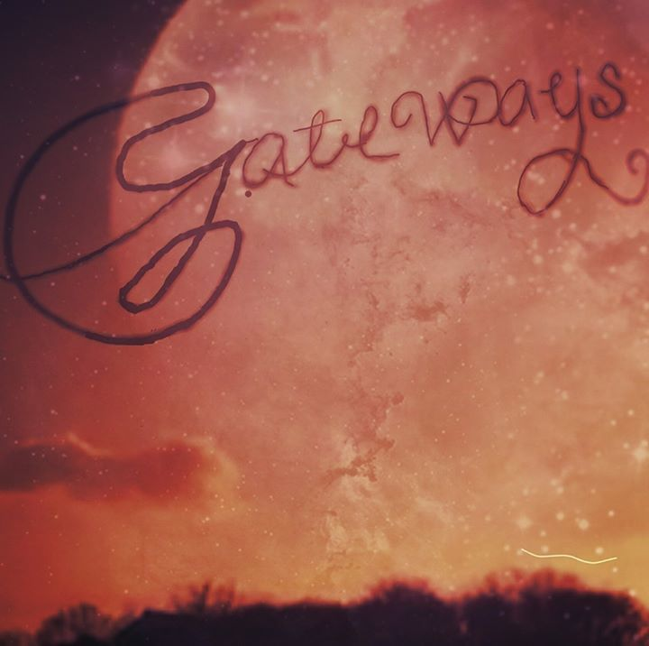 Gateways Tour Dates