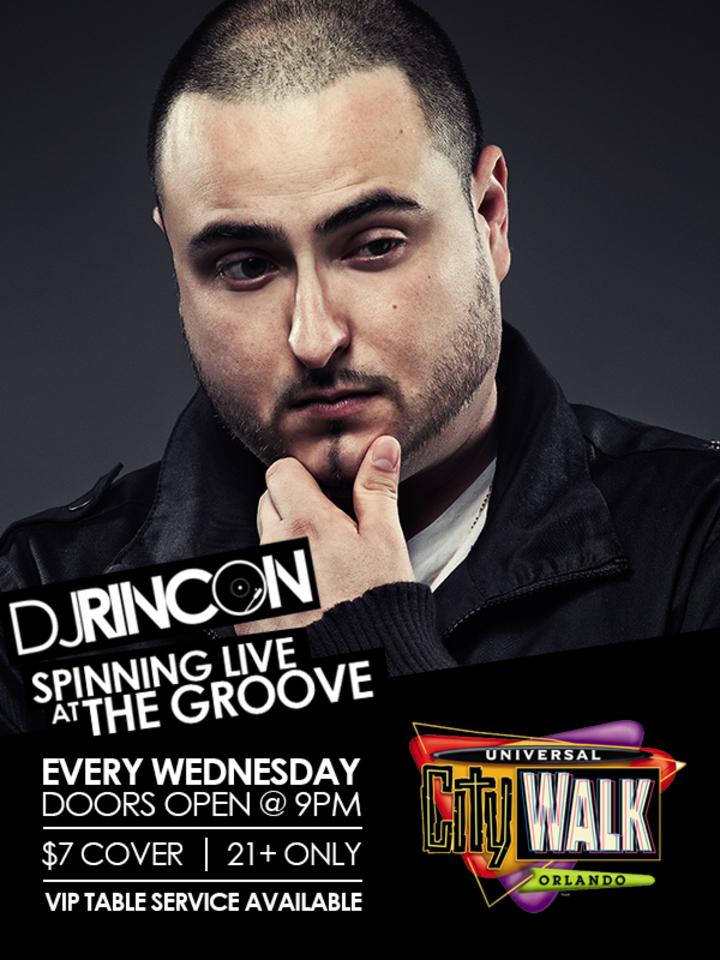 DJ RINCON @ The Groove At Universal City Walk - Orlando, FL