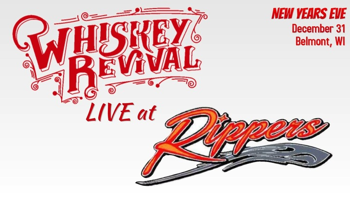 Whiskey Revival @ Rippers Bar - Belmont, WI