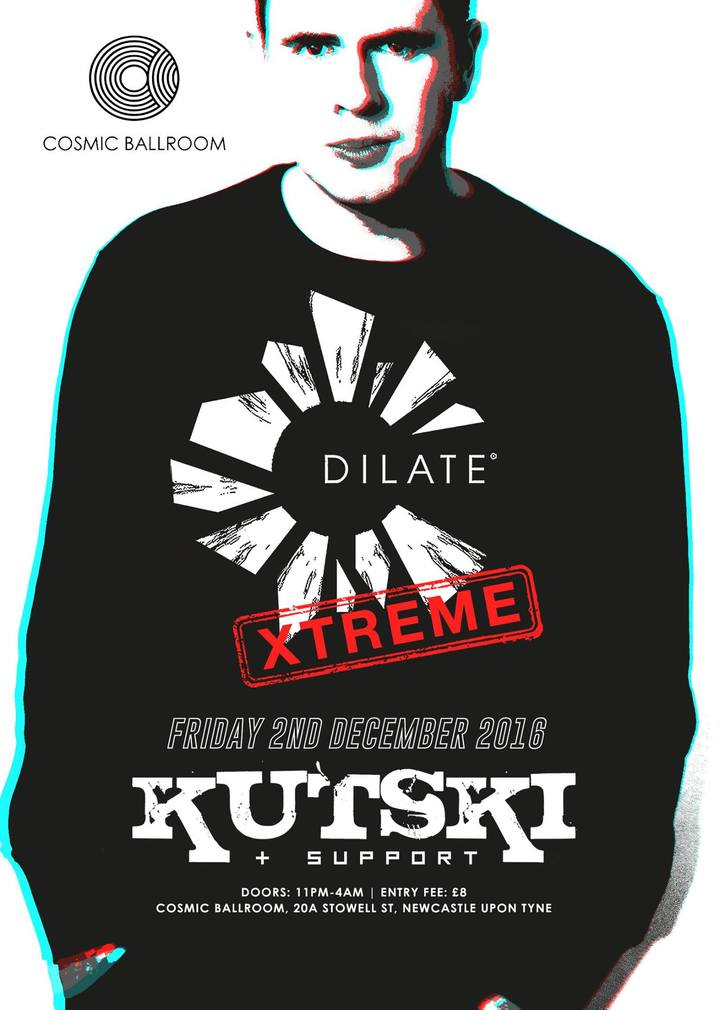 Kutski @ Dilate Xtreme @ Cosmic Ballroom - Newcastle, Australia