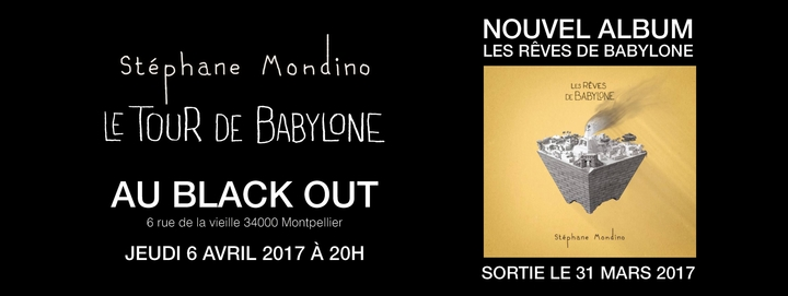 Stéphane Mondino @ Black-out - Montpellier, France