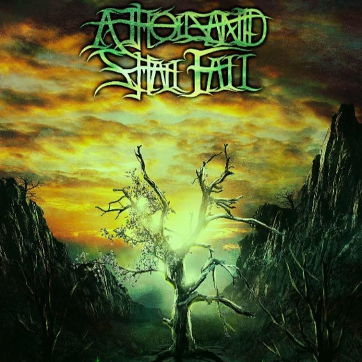 A Thousand Shall Fall Tour Dates