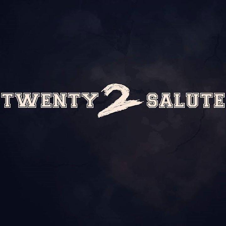 Twenty 2  Salute Tour Dates
