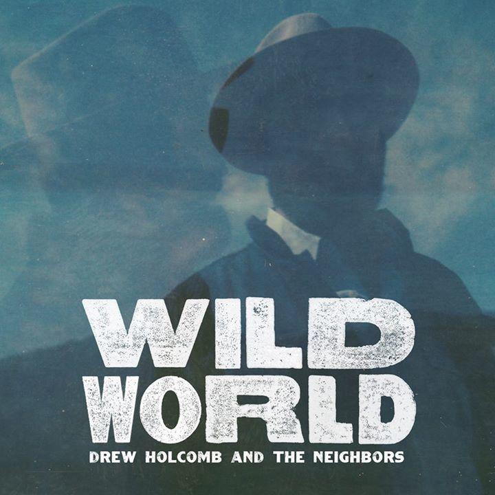 Drew Holcomb & The Neighbors Tour Dates