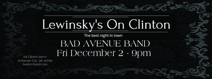 Bad Ave Band @ Lewinsky's  - Delaware City, DE
