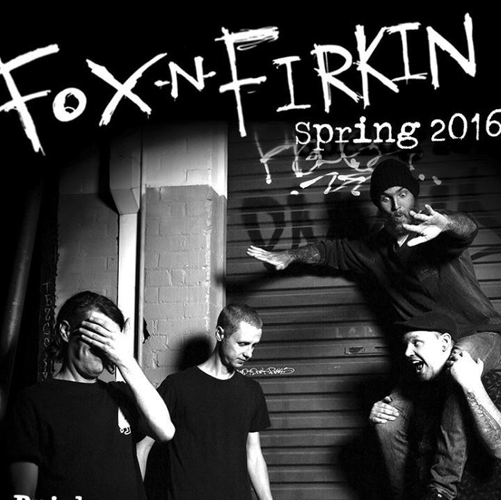Fox 'n' Firkin Tour Dates