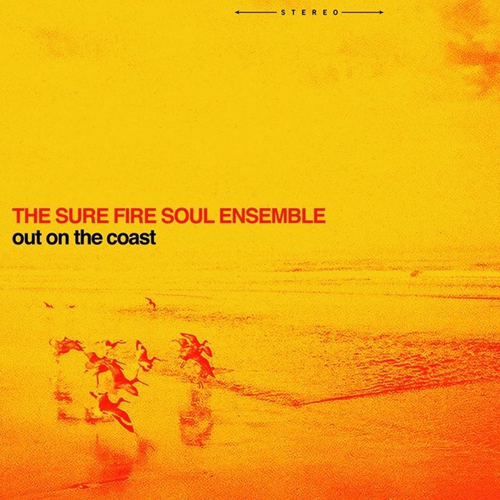 The Sure Fire Soul Ensemble Tour Dates