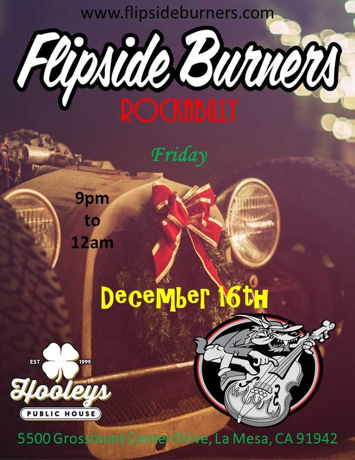 Flipside Burners @ Hooley's Irish Pub & Grill - La Mesa, CA