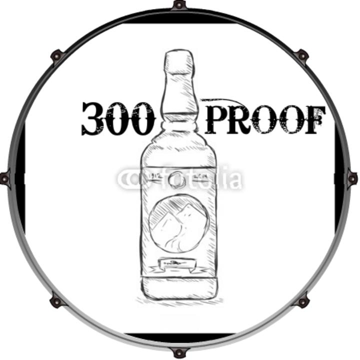300 Proof Tour Dates