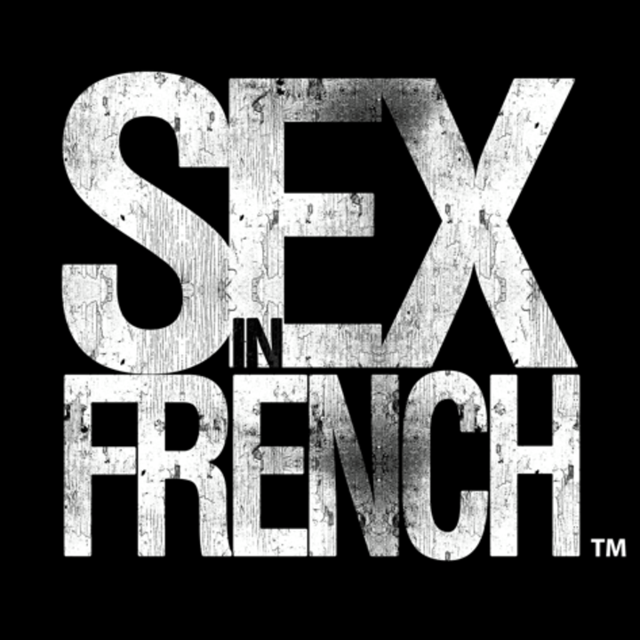 Sex In French Tour Dates