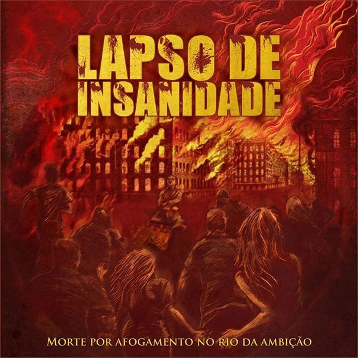 Lapso de Insanidade Tour Dates