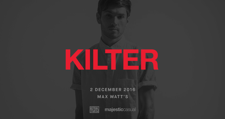 Kilter @ Max Watt's - Paddington, Australia
