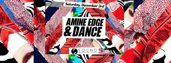 Amine Edge & DANCE @ Sound - Los Angeles, CA
