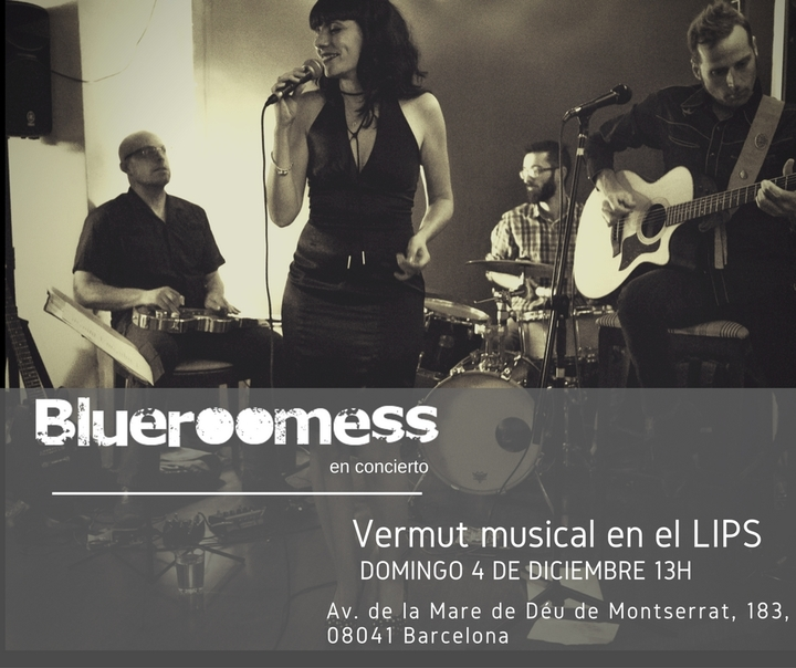 Blueroomess @ Lips - Barcelona, Spain