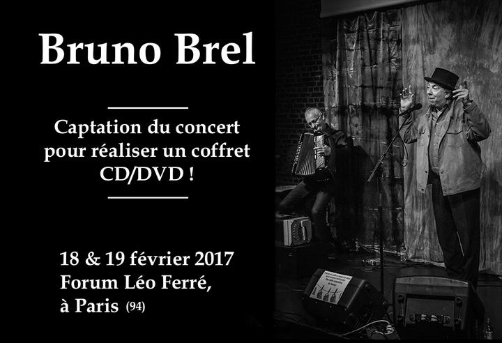 Bruno Brel @ Enregistrement du DVD live au Forum Léo Ferré (94) - Ivry-Sur-Seine, France