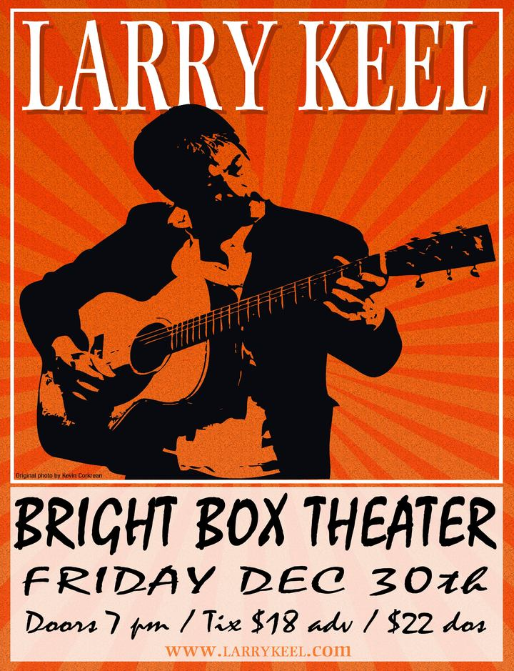 Larry Keel @ BRIGHT BOX THEATER - Winchester, VA
