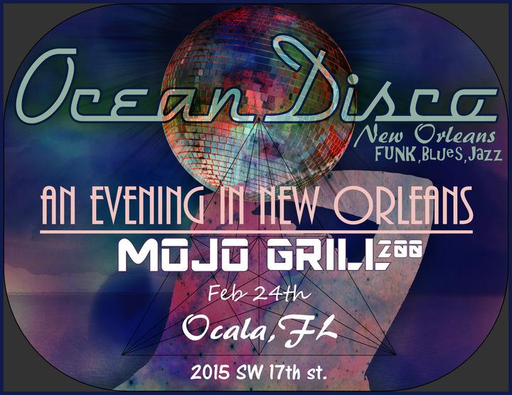 Ocean Disco @ Mojo Grill 200 - Ocala, FL