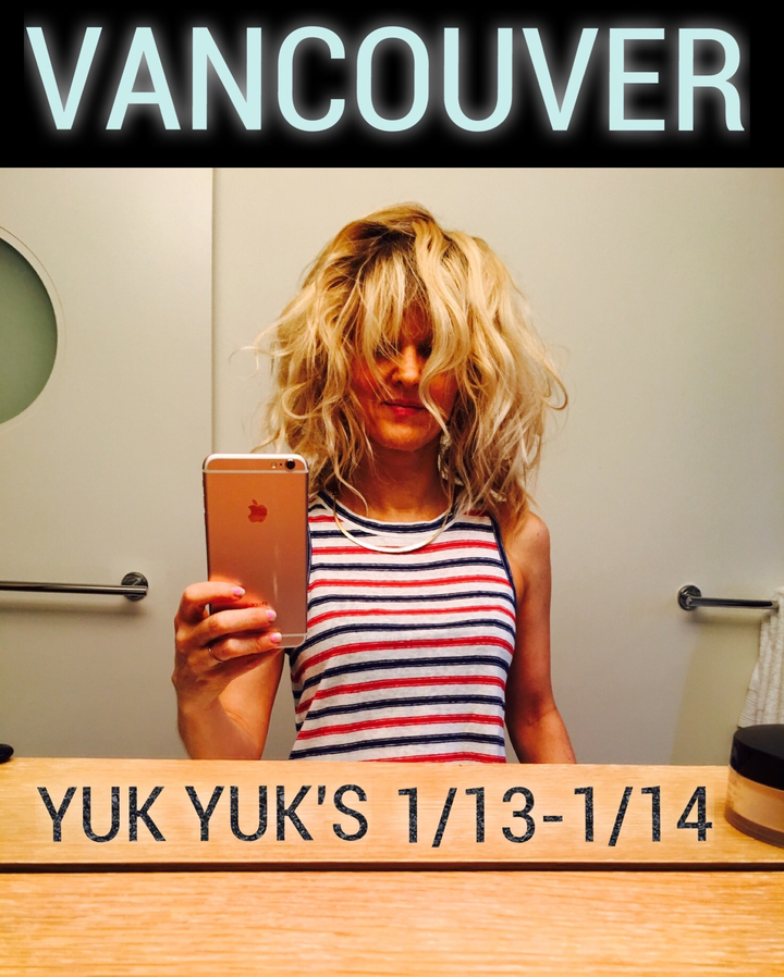 Arden Myrin @ YUK YUK'S (EARLY SHOW) - Vancouver, Canada