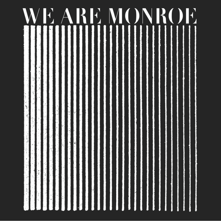 WE ARE MONROE Tour Dates