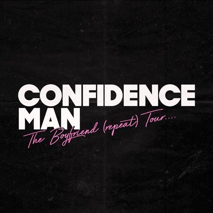 Confidence Man Tour Dates