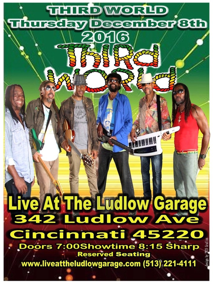 Third World @ Live at the Ludlow Garage - Cincinnati, OH