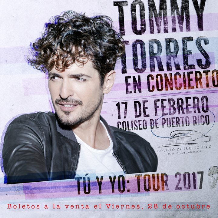 Tommy Torres @ Coliseo de Puerto Rico Josu00e9 M. Agrelot - San Juan, PR