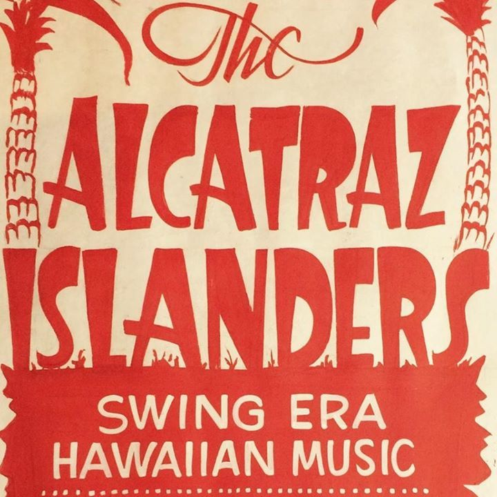 The Alcatraz Islanders Tour Dates
