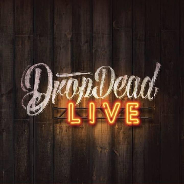 Drop Dead Dangerous Tour Dates