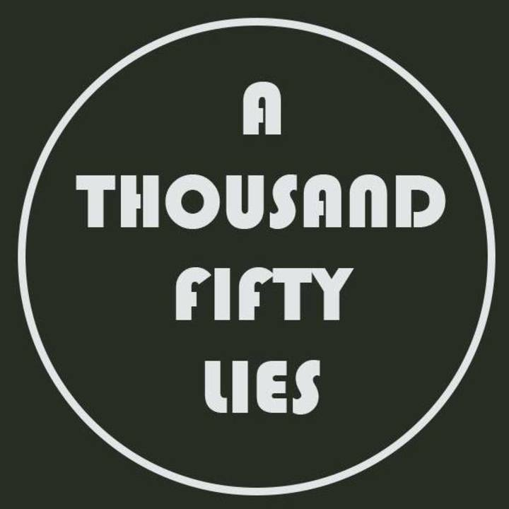 A Thousand and Fifty Lies Tour Dates
