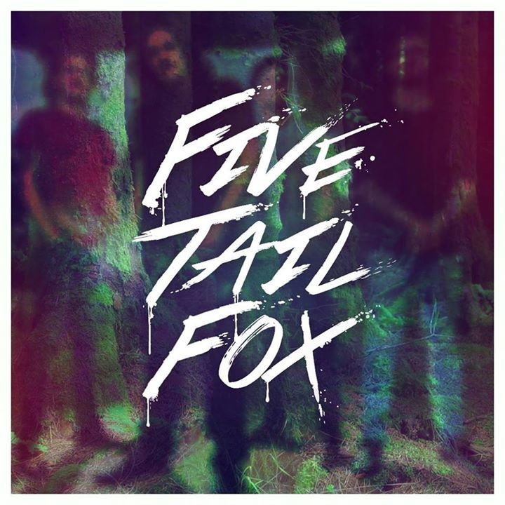 Five Tail Fox Tour Dates