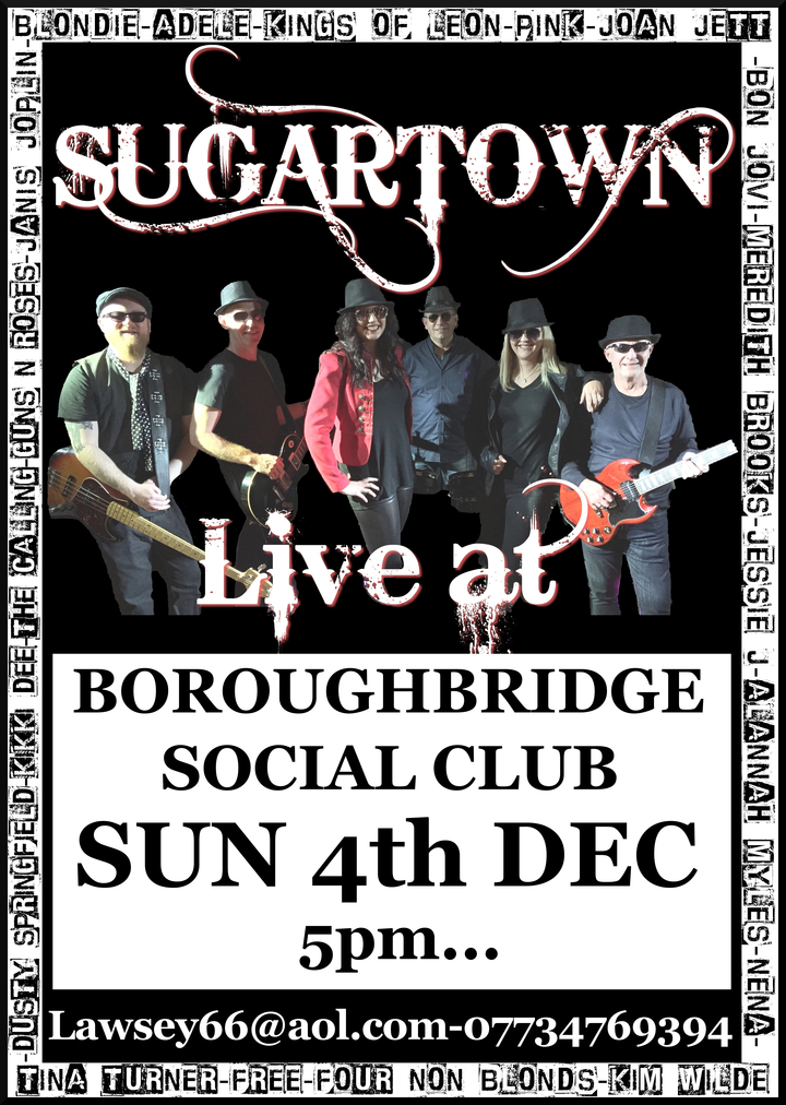 Sugartown - Band @ Boroughbridge Social Club - Boroughbridge, United Kingdom