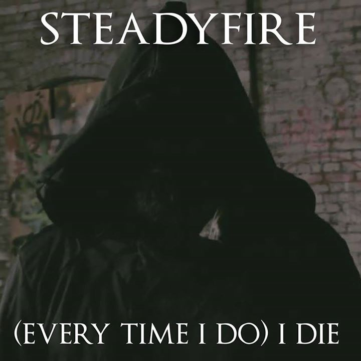 STEADYFIRE Tour Dates