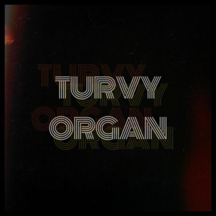 Turvy Organ Tour Dates