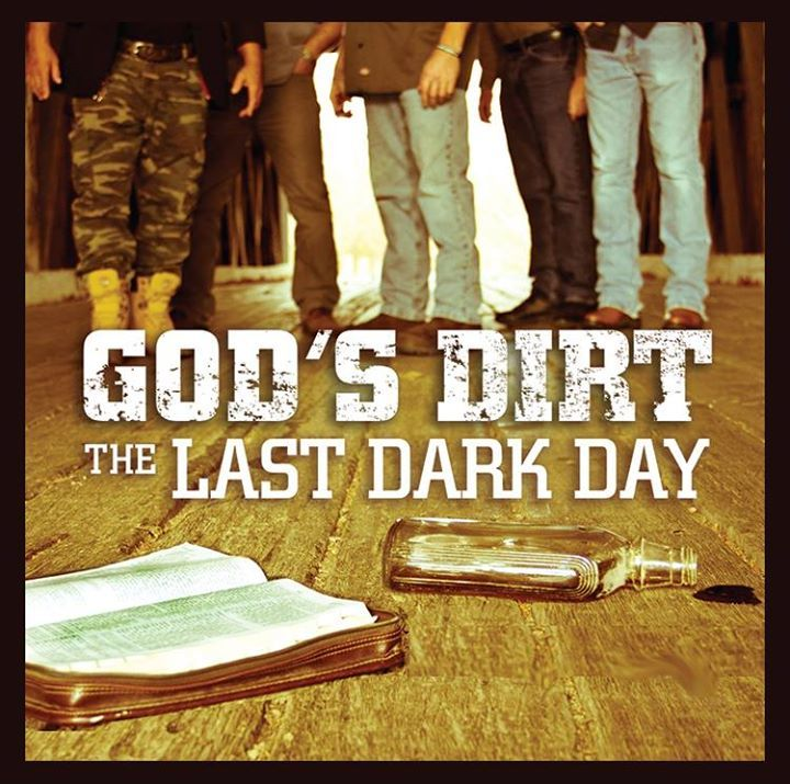 God's Dirt Tour Dates