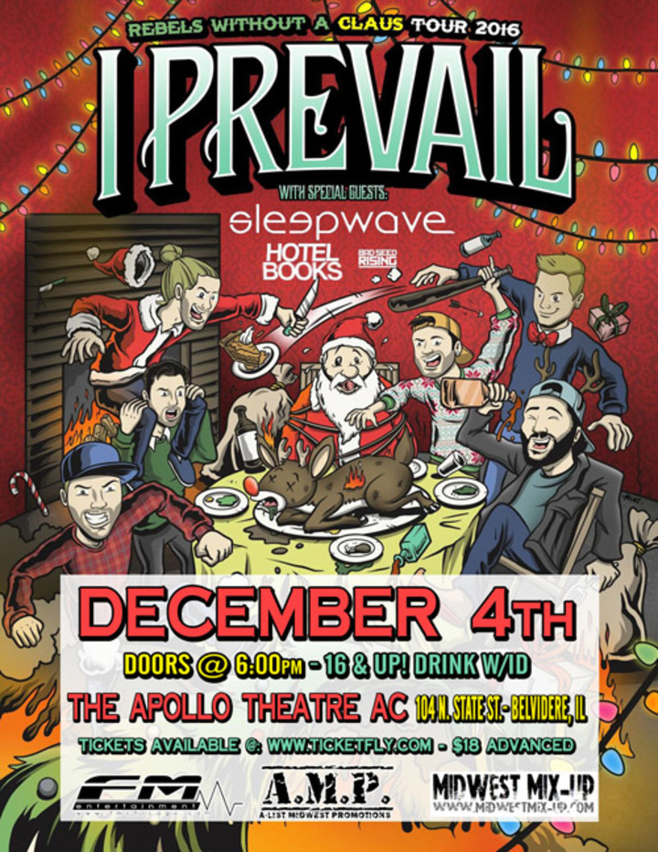 The Apollo Theatre AC @ I Prevail - Belvidere, IL